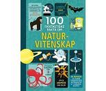 100 fantastiske fakta om naturvitenskap, faktabok