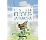 Den lille fuglesang boka - Faktabok med lyd