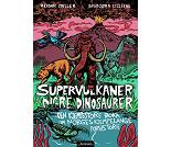 Supervulkaner og digre dinosaurer, faktabok